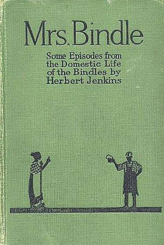 Mrs. Bindle: Some Incidents from the Domestic Life of the Bindles