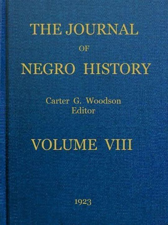 The Journal of Negro History, Volume 8, 1923