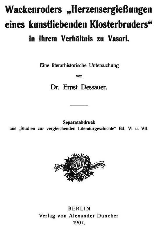 """Wackenroders """"Herzensergießungen eines kunstliebenden Klosterbruders"""" in ihrem Verhältnis zu Vasari"""