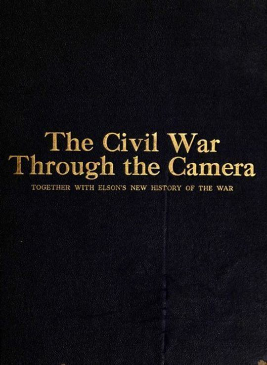 The Civil War Through the Camera