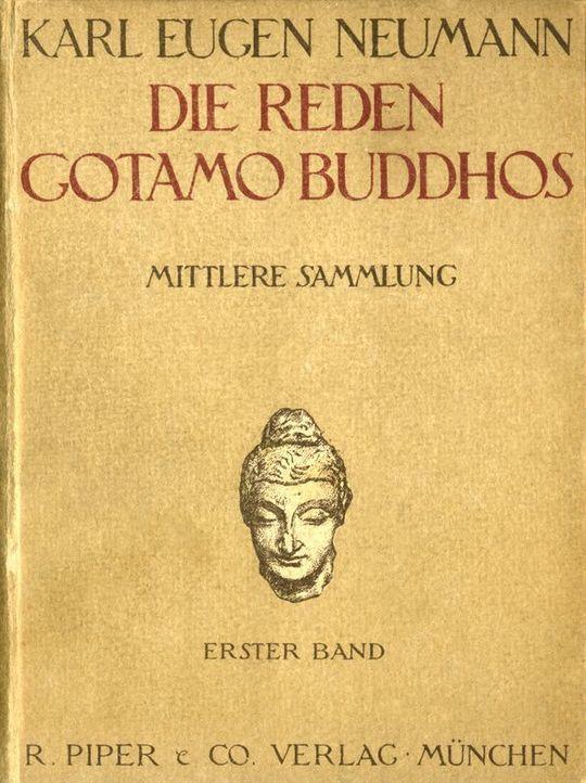 Die Reden Gotamo Buddhos Mittlere Sammlung, erster Band