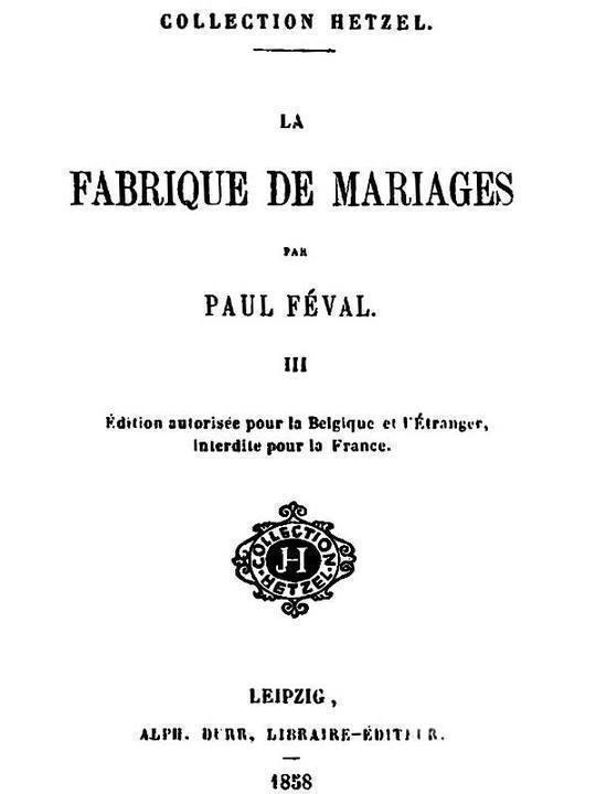 La fabrique de mariages, Vol. III