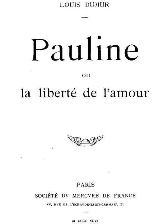 Pauline Ou La liberté de l'amour