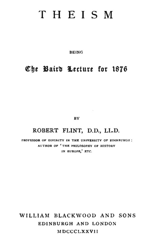 Theism being the Baird Lecture of 1876
