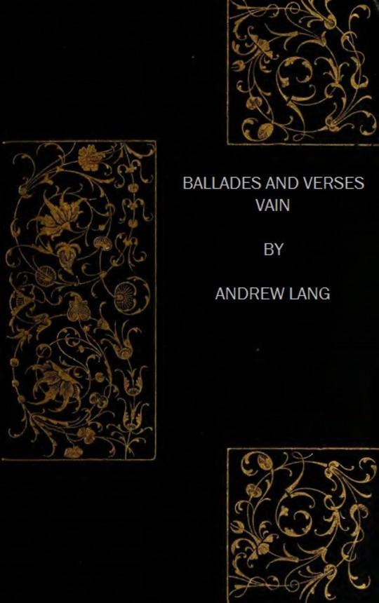 Ballades and Verses Vain