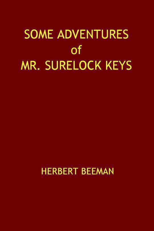 Some Adventures of Mr. Surelock Keys