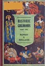 Historic Girlhoods Part One