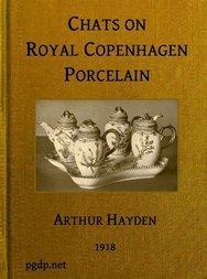 Chats on Royal Copenhagen Porcelain