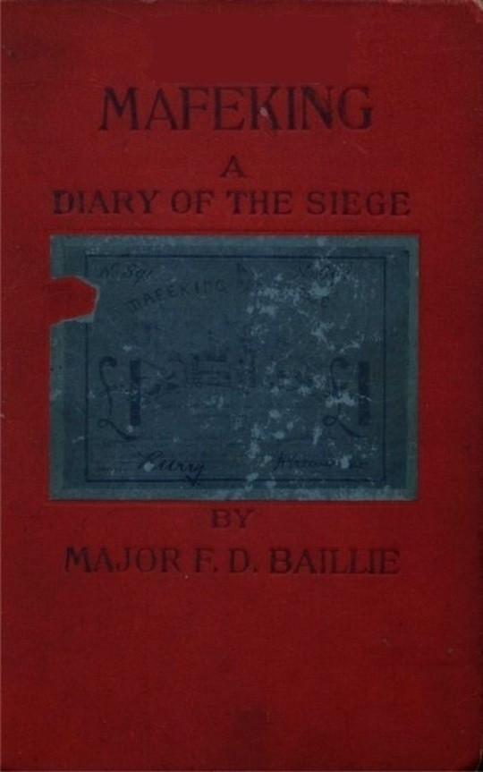 Mafeking: A Diary of a Siege