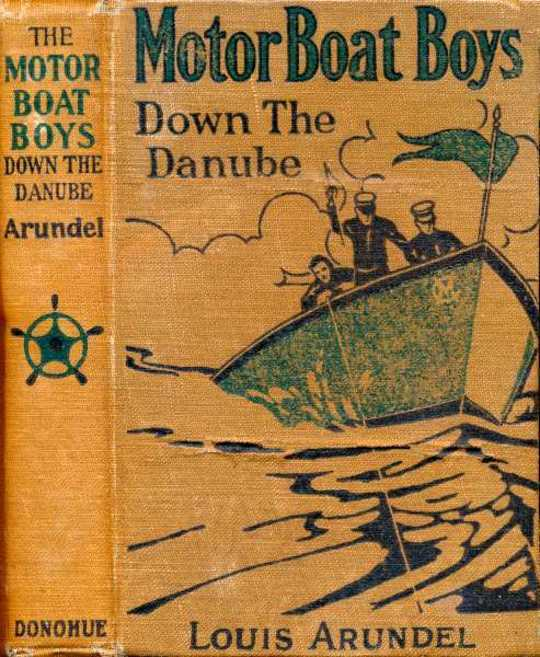 Motor Boat Boys Down the Danube or, Four Chums Abroad