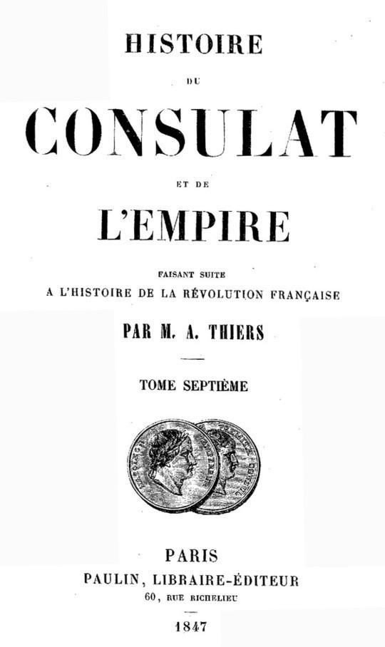 Histoire du Consulat et de l'Empire, (Vol. 07 / 20) faisant suite à l'Histoire de la Révolution Française