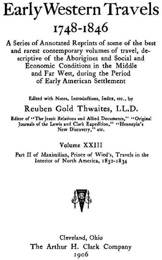 Early Western Travels, 1748-1846, v. 23