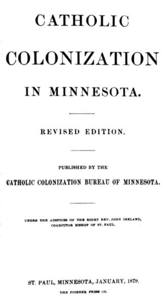 Catholic Colonization in Minnesota Revised Edition