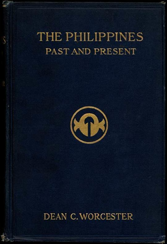 The Philippines: Past and Present (Volume 1 of 2)