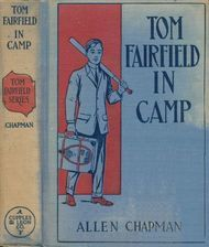Tom Fairfield in Camp or, The Secret of the Old Mill