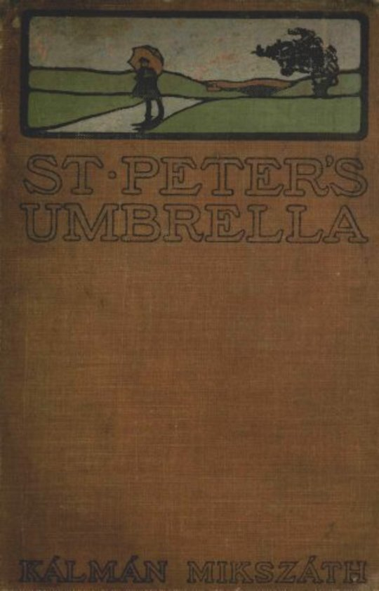 St. Peter's Umbrella: A Novel