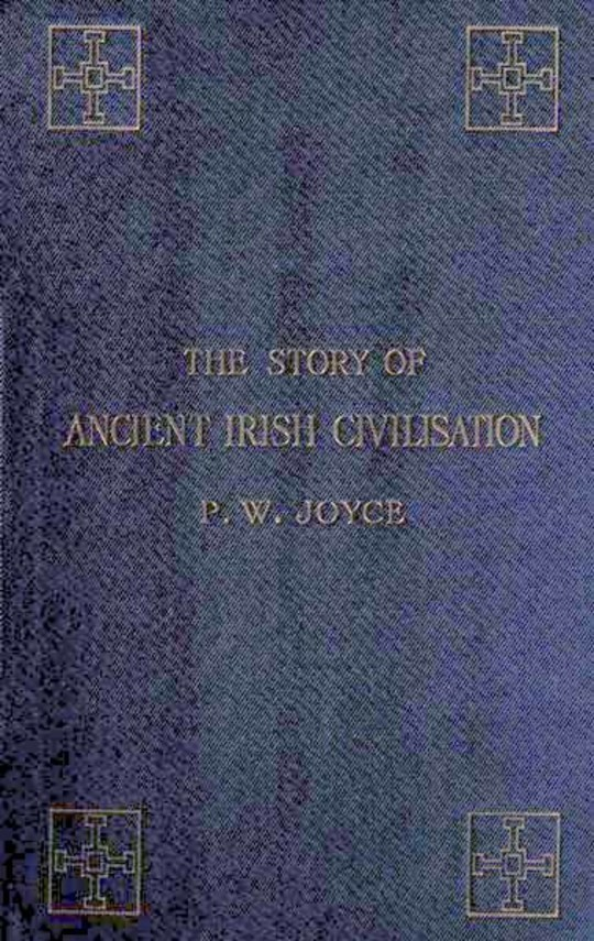 The Story of Ancient Irish Civilization