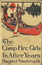 The Camp Fire Girls in After Years