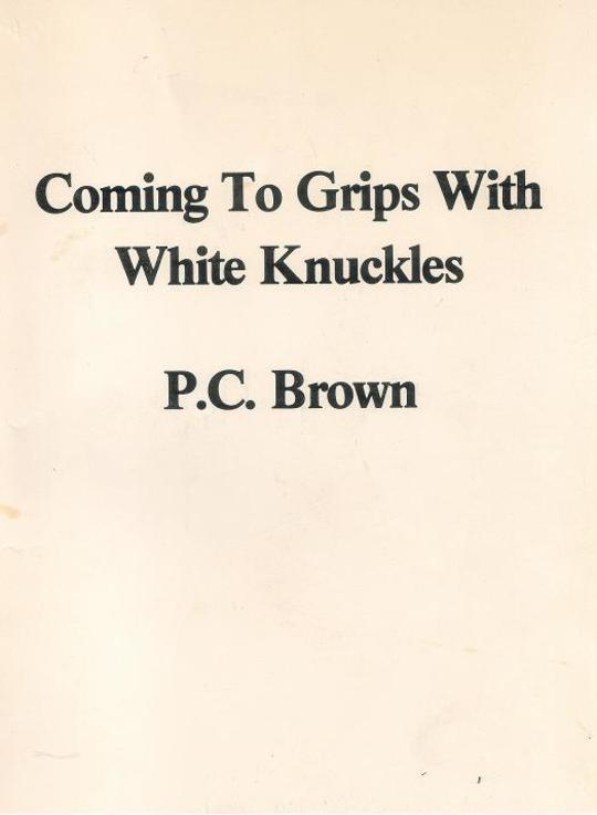 Coming to Grips with White Knuckles