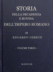 Storia della decadenza e rovina dell'impero romano, volume 3