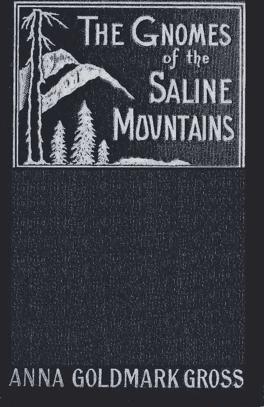 The Gnomes of the Saline Mountains A Fantastic Narrative