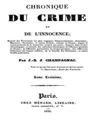 Chronique du crime et de l'innocence, tome 3/8 Recueil des événements les plus tragiques;..
