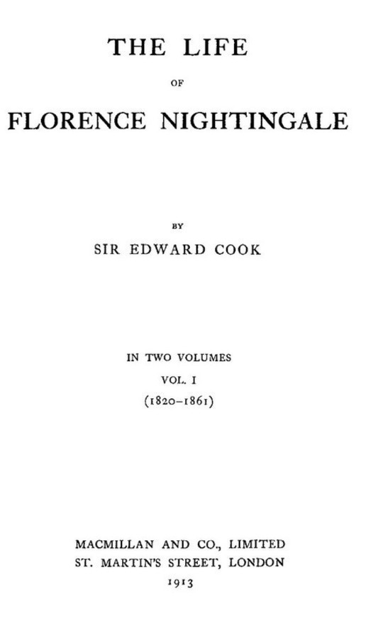 The Life of Florence Nightingale vol. 1 of 2
