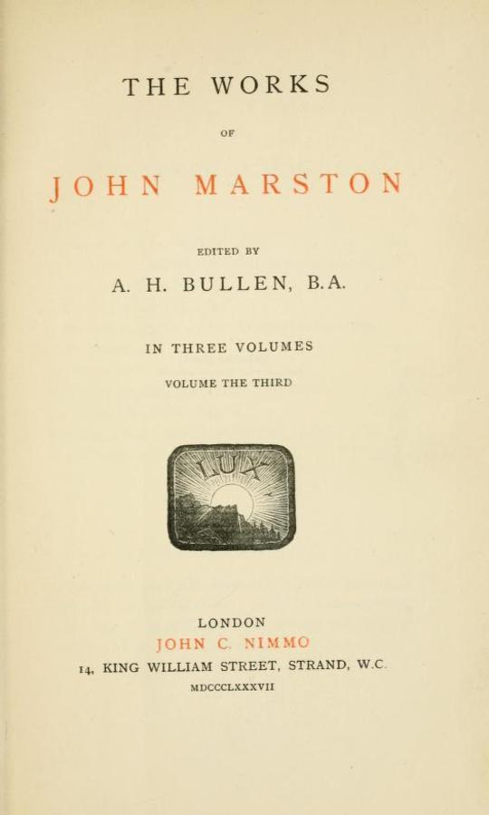 The Works of John Marston Volume 3