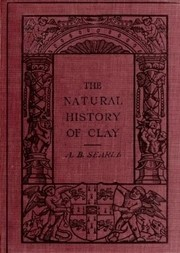 The Natural History of Clay
