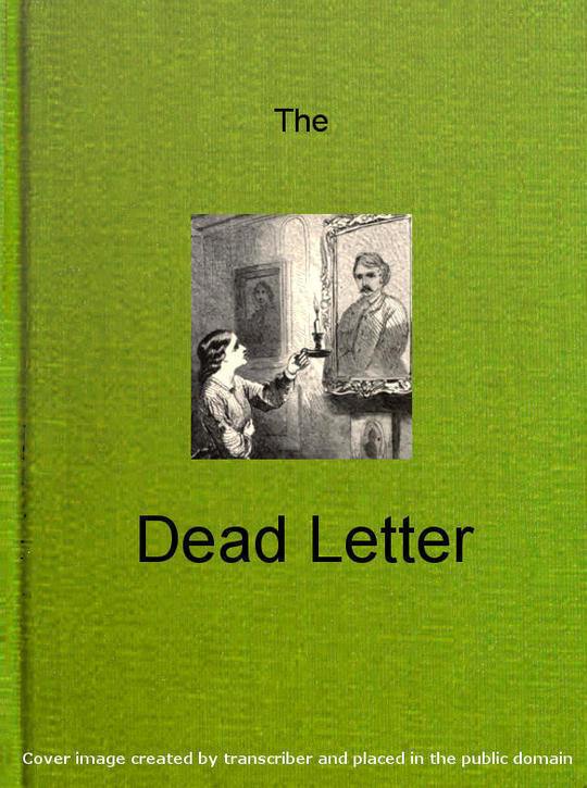 The Dead Letter An American Romance
