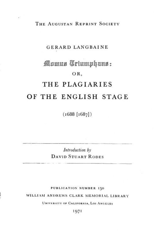Momus Triamphans: or, the Plagiaries of the English Stage (1688[1687])