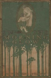 In the Morning Glow Short Stories
