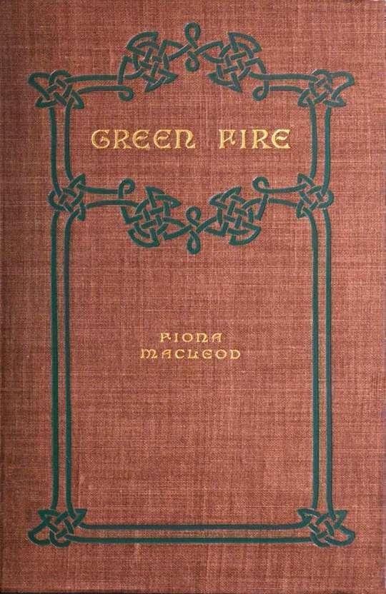 Green Fire A Romance