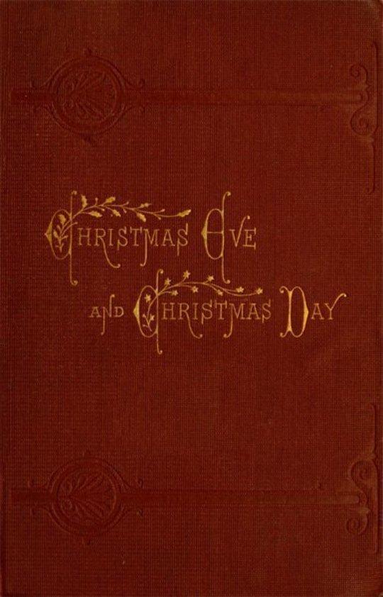 Christmas Eve and Christmas Day: Ten Christmas stories