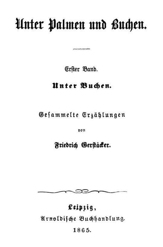 Unter Palmen und Buchen. Erster Band. Unter Buchen. Gesammelte Erzählungen.