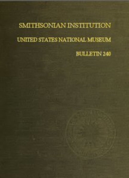 Smithsonian Institution - United States National Museum - Bulletin 240 Contributions From the Museum of History and Technology