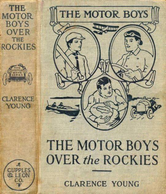 The Motor Boys Over the Rockies Or, A Mystery of the Air