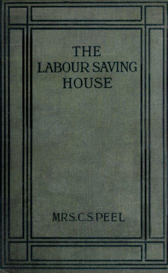 The Labour-saving House