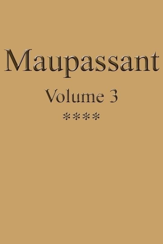 Œuvres complètes de Guy de Maupassant - volume 03