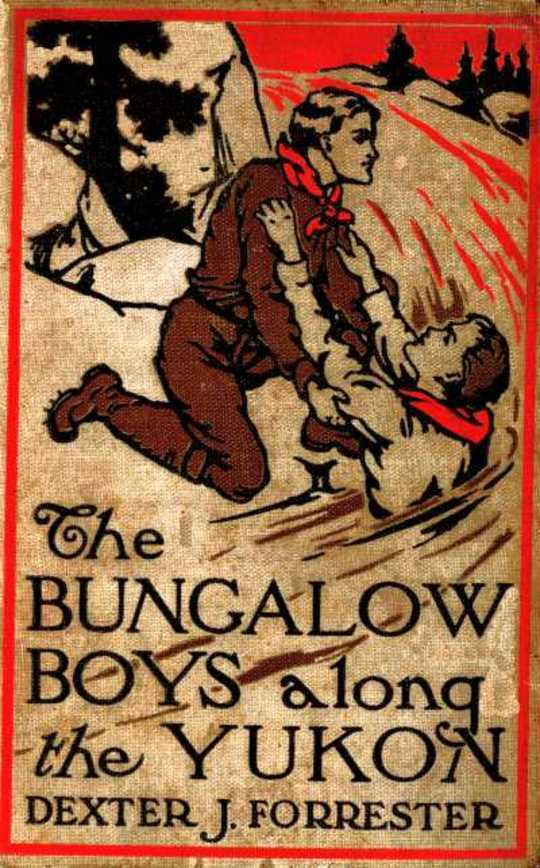 The Bungalow Boys Along the Yukon