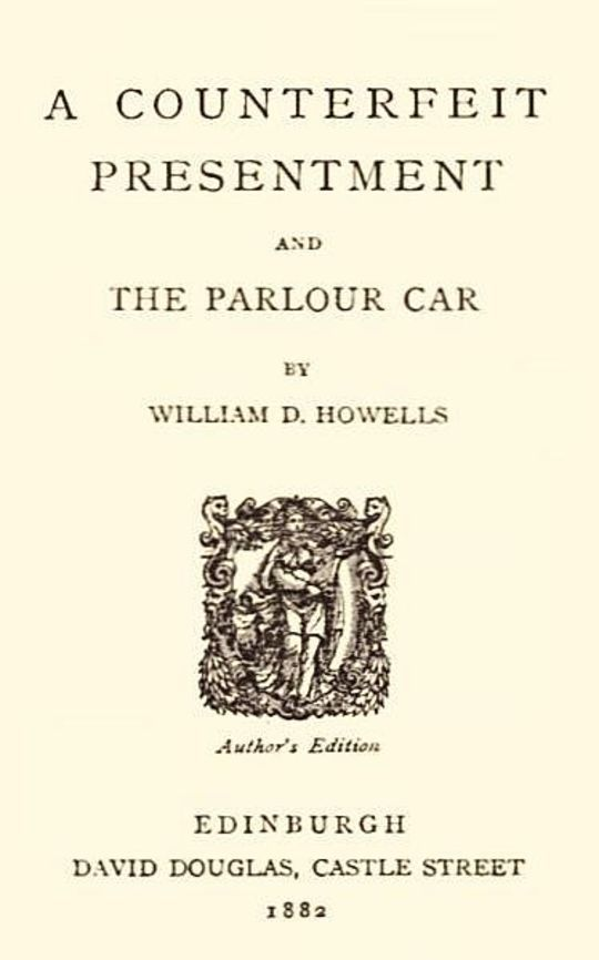 A Counterfeit Presentment and The Parlour Car