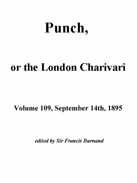 Punch, or the London Charivari, Vol. 109, September 14th, 1895