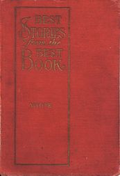 Best Stories from the Best Book An Illustrated Bible Companion for the Home