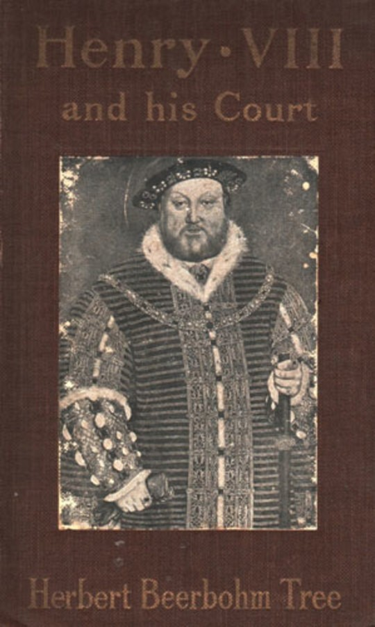 Henry VIII and His Court 6th edition