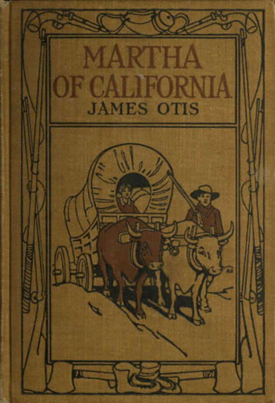 Martha of California A Story of the California Trail