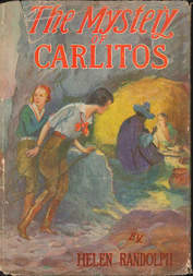The Mystery of Carlitos Mexican Mystery Stories #2