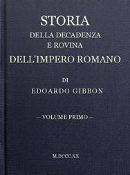 Storia della decadenza e rovina dell'impero romano, volume 1