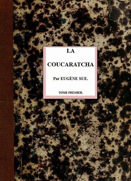 La coucaratcha (I/III)