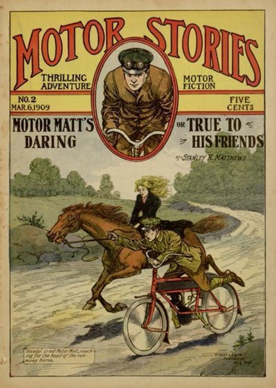 Motor Matt's Daring, or, True to His Friends Motor Stories Thrilling Adventure Motor Fiction No. 2, March 6, 1909