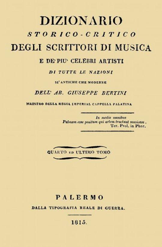 Dizionario storico-critico degli scrittori di musica e de' più celebri artisti, vol. 4 (of 4) Di tutte le nazioni sì antiche che moderne